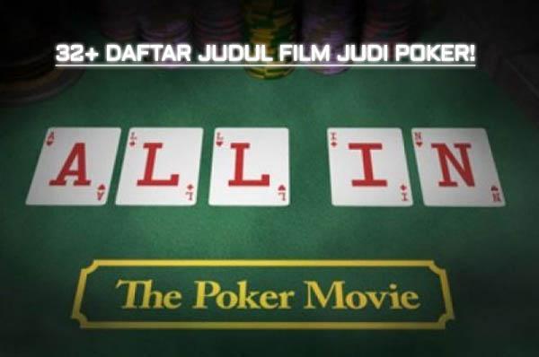 32+ Daftar Judul Film Judi Poker Terbaik 1990 - 2019 ( UPDATE )
